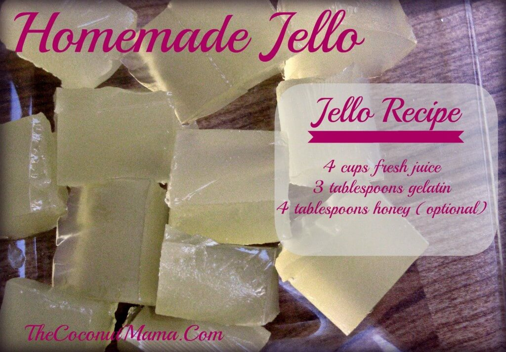 How To Make Homemade Jello with Natural Ingredients from The Coconut Mama