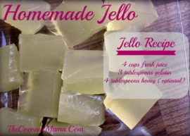 How To Make Healthy Homemade Jello from The Coconut Mama