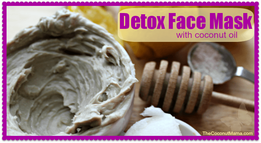 Detox Face Mask Tutorial