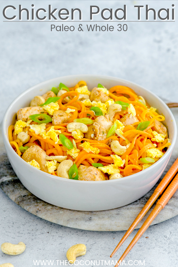 Paleo Chicken Pad Thai (Whole 30 Approved)