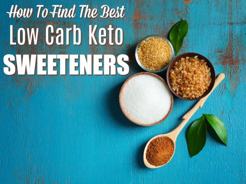 various kinds of keto sweeteners