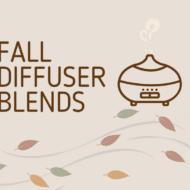 My Favorite Fall Diffuser Blends
