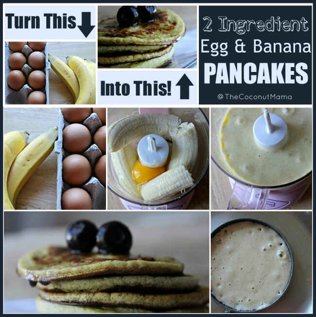 2 Ingredient Egg and Banana Pancakes from The Coconut Mama
